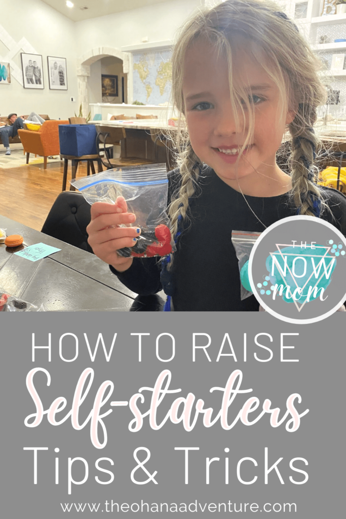 The Now Mom Raise Self Starters